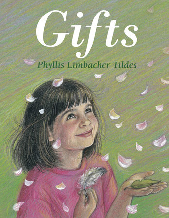 Gifts by Phyllis Limbacher Tildes