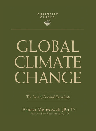 Curiosity Guides: Global Climate Change by Ernest Zebrowski