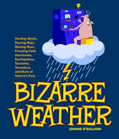Bizarre Weather by Joanne O'Sullivan