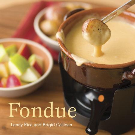 Fondue by Lenny Rice and Brigid Callinan