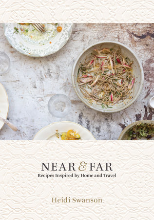 Near & Far by Heidi Swanson