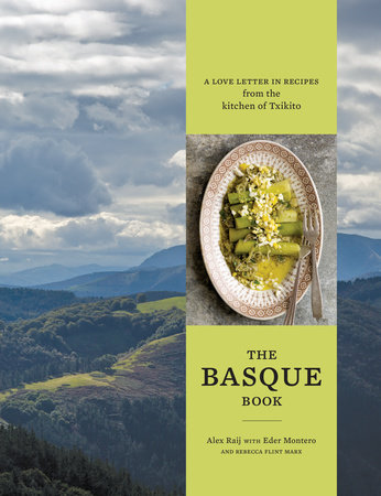 The Basque Book by Alexandra Raij, Eder Montero and Rebecca Flint Marx