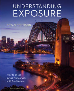 Understanding Exposure, Fourth Edition