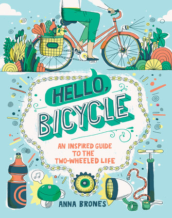 Hello, Bicycle by Anna Brones