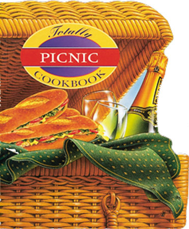 Totally Picnic Cookbook by Helene Siegel