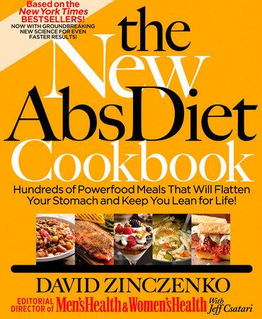 The New Abs Diet Cookbook by David Zinczenko and Jeff Csatari