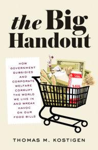 The Big Handout