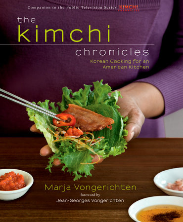 The Kimchi Chronicles by Marja Vongerichten