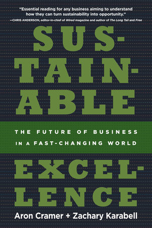 Sustainable Excellence by Aron Cramer and Zachary Karabell