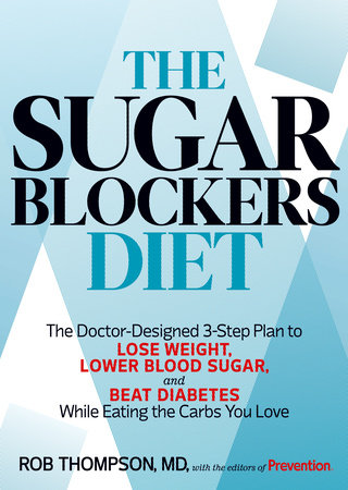 The Sugar Blockers Diet by Rob Thompson and Editors Of Prevention Magazine