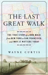 The Last Great Walk