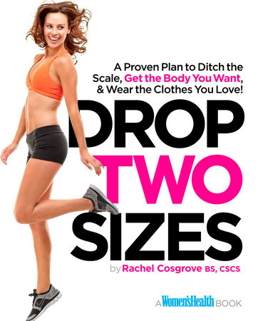 Drop Two Sizes by Rachel Cosgrove