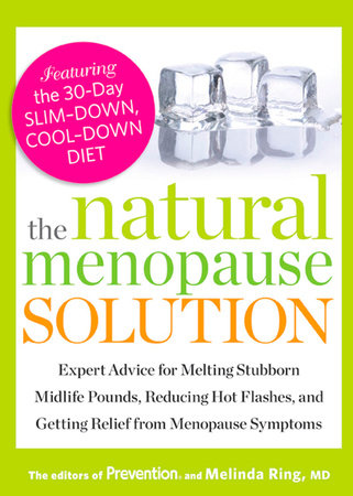 The Natural Menopause Solution by Editors Of Prevention Magazine and Melinda Ring