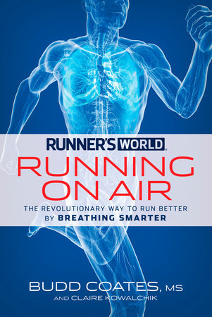 Runner's World Running on Air by Budd Coates and Claire Kowalchik