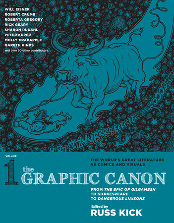 The Graphic Canon, Vol. 1 by Russ Kick