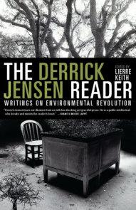 The Derrick Jensen Reader