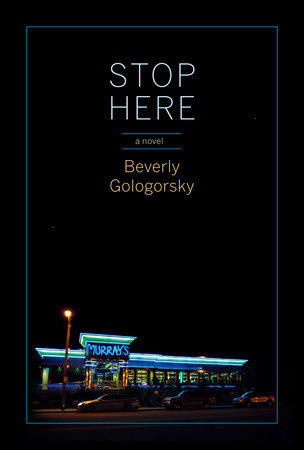 Stop Here by Beverly Gologorsky