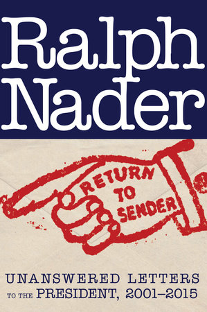Return to Sender by Ralph Nader