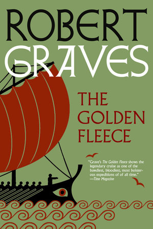 The Golden Fleece by Robert Graves