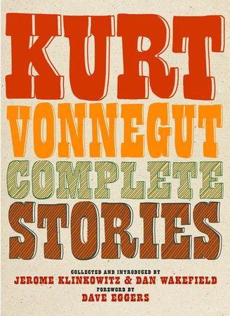 Complete Stories by Kurt Vonnegut