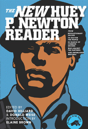 The New Huey P. Newton Reader by Huey P. Newton