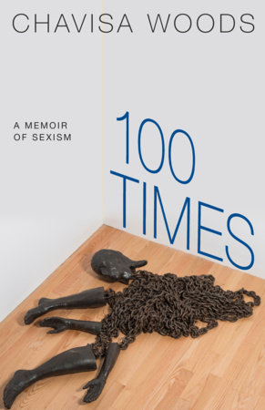 100 Times by Chavisa Woods