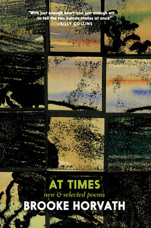 At Times by Brooke Horvath