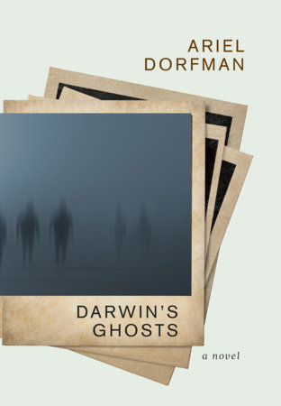 Darwin's Ghosts by Ariel Dorfman