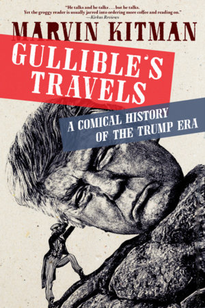 Gullible's Travels by Marvin Kitman