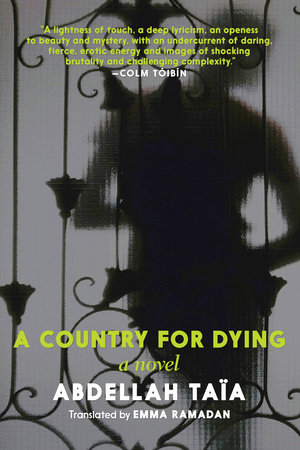 A Country for Dying by Abdellah Taïa