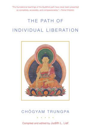 The Path of Individual Liberation by Chögyam Trungpa
