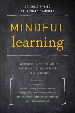 Mindful Learning by Dr. Craig Hassed and Dr. Richard Chambers