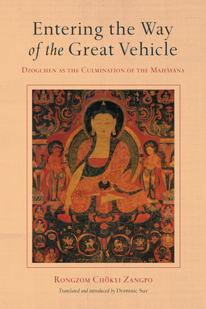 Entering the Way of the Great Vehicle by Rongzom Chokyi Zangpo