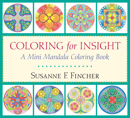 Coloring for Insight by Susanne F. Fincher