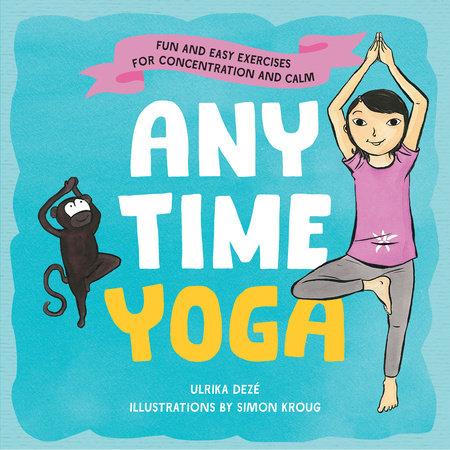 Anytime Yoga by Ulrika Dezé
