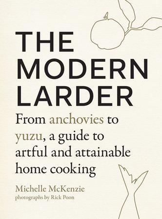 The Modern Larder by Michelle McKenzie
