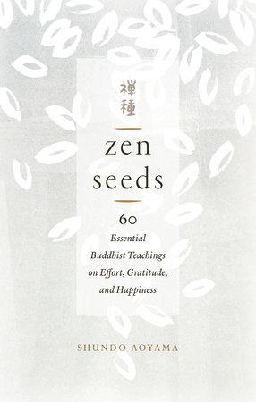 Zen Seeds by Shundo Aoyama