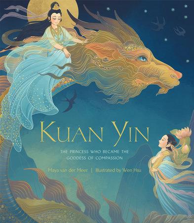 Kuan Yin by Maya van der Meer
