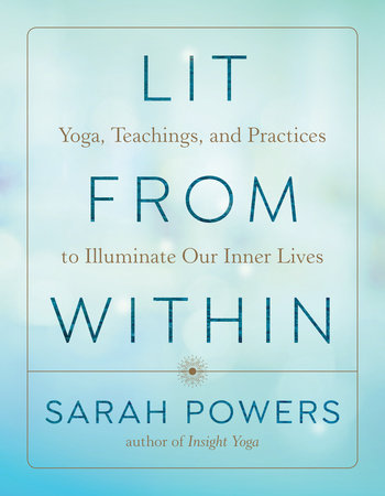 Lit from Within by Sarah Powers