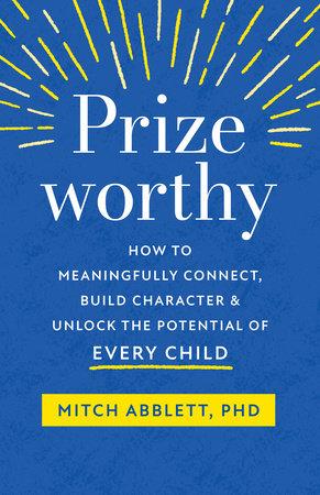 Prizeworthy by Mitch Abblett