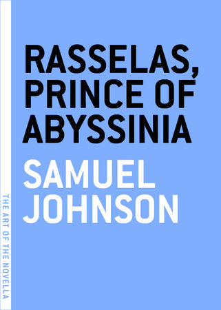 Rasselas, Prince of Abyssinia by Samuel Johnson