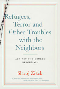 Refugees, Terror and Other Troubles with the Neighbors