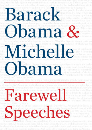 Farewell Speeches by Barack Obama and Michelle Obama