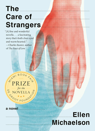 The Care of Strangers by Ellen Michaelson