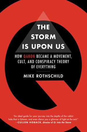 The Storm is Upon Us by Mike Rothschild
