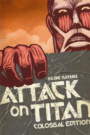 Attack on Titan: Colossal Edition 1 by Hajime Isayama