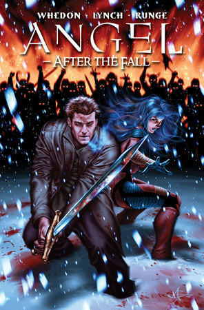 Angel: After the Fall Volume 3 by Joss Whedon and Brian Lynch