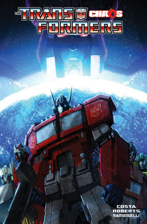 Transformers Volume 7: Chaos by Mike Costa and James Roberts