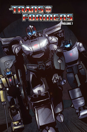 Transformers Volume 6: Chaos: Police Action by Mike Costa