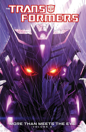 Transformers: More Than Meets The Eye Volume 2 by James Roberts